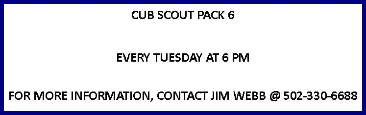 CUB SCOUT PACK 6 MEETING DAY AND TIME
